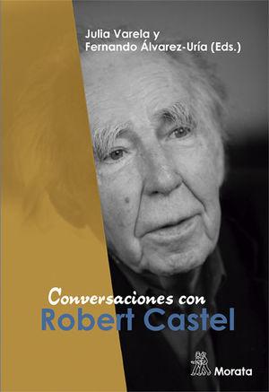 CONVERSACIONES CON ROBERT CASTEL