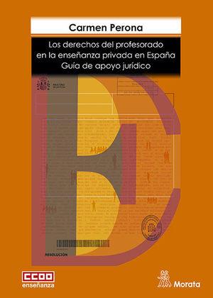 LOS DERECHOS DEL PROFESORADO EN LA ENSEÑANZA PRIVADA EN ESPAÑA