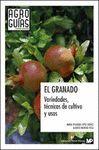 GRANADO, EL.  VARIEDADES, TECNICAS DE CULTIVO Y USOS