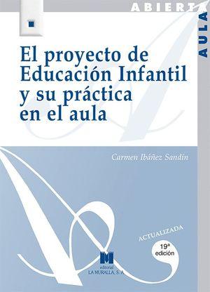 PROYECTO DE EDUCACION INFANTIL Y SU PRACTICA EN EL AULA