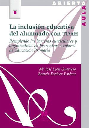 INCLUSIÓN EDUCATIVA DEL ALUMNADO CON TDAH