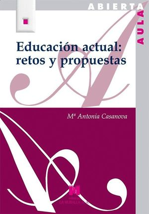 EDUCACION ACTUAL: RETOS Y PROPUESTAS