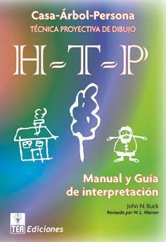 H-T-P, JUEGO COMPLETO. MANUAL Y GUÍA DE INTERPRETACIÓN