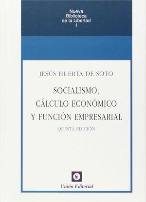SOCIALISMO CÁLCULO ECONÓMICO Y FUNCIÓN EMPRESARIAL