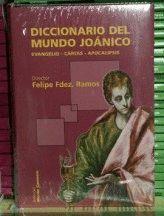 DICCIONARIO DEL MUNDO JOANICO: EVANGELIO, CARTAS, APOCALIPSIS