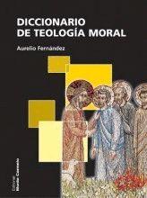 DICCIONARIO DE TEOLOGIA MORAL