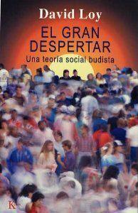 GRAN DESPERTAR, EL.  UNA TEORIA SOCIAL BUDISTA