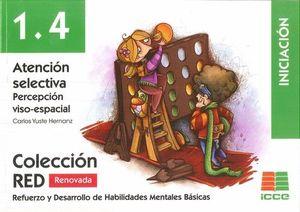 ATENCION SELECTIVA. PERCEPCION VISO-ESPACIAL. INICIACIÓN .1.4