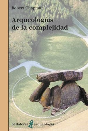 ARQUEOLOGÍAS DE LA COMPLEJIDAD