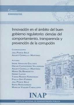 INNOVACIÓN EN EL ÁMBITO DEL BUEN GOBIERNO REGULATORIO : CIENCIAS DEL COMPORTAMIE