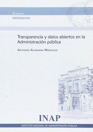 TRANSPARENCIA Y DATOS ABIERTOS EN LA ADMINISTRACIÓN PÚBLICA
