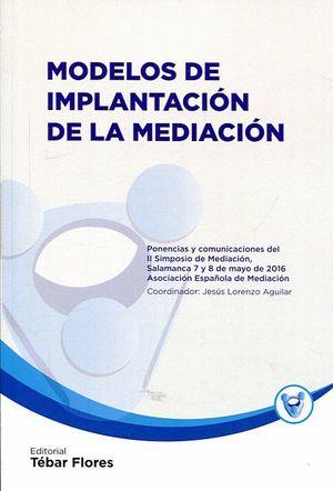 MODELOS DE IMPLANTACION DE LA MEDIACION