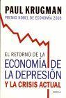 RETORNO DE LA ECONOMIA DE LA DEPRESION Y LA CRISIS ACTUAL, EL