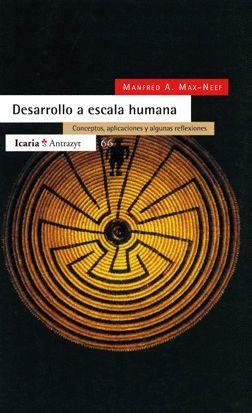 DESARROLLO A ESCALA HUMANA. CONCEPTOS, APLICACIONES Y ALGUNAS REF