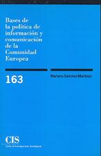 BASES DE LA POLITICA DE INFORMACION Y COMUNICACION DE LA C.EUROPE