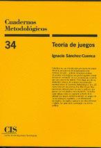 TEORIA DE JUEGOS - CUADERNOS METODOLOGICOS Nº 34