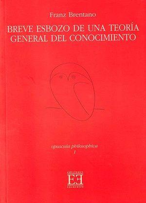 BREVE ESBOZO DE UNA TEORIA GENERAL DEL CONOCIMIENTO