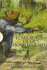 MILAGRO DE LA HOSPITALIDAD, EL
