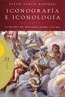 ICONOGRAFIA E ICONOLOGIA VOL. 1. LA HISTORIA DEL ARTE COMO