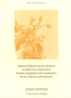 CREATIVIDAD EN EL LEXICO AGRICOLA ANDALUZ