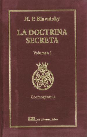 LA DOCTRINA SECRETA, TOMO I: COSMOGÉNESIS