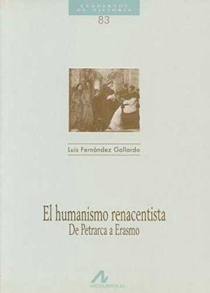 HUMANISMO RENACENTISTA, EL. DE PETRARCA A ERASMO