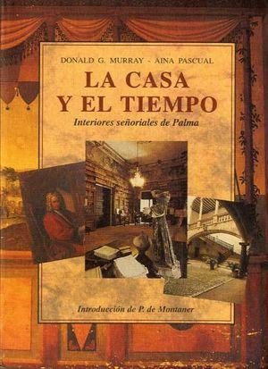 LA CASA Y EL TIEMPO
