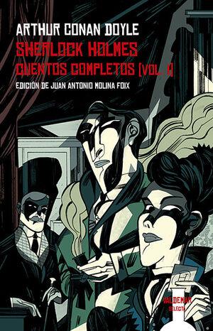 SHERLOCK HOLMES. CUENTOS COMPLETOS T.I