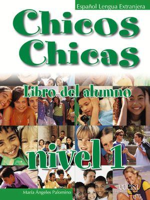 CHICOS CHICAS 1. LIBRO ALUMNO