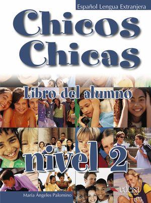 CHICOS CHICAS 2. LIBRO ALUMNO