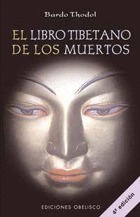 LIBRO TIBETANO DE LOS MUERTOS, EL