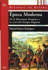 EPOCA MODERNA. HISTORIA DE ESPAÑA IV