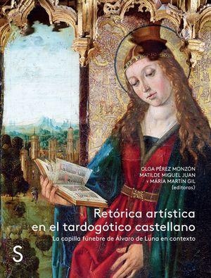 RETÓRICA ARTÍSTICA EN EL TARDOGÓTICO CASTELLANO