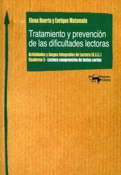 TRATAMIENTO Y PREVENCIÓN DE LAS DIFICULTADES LECTORAS