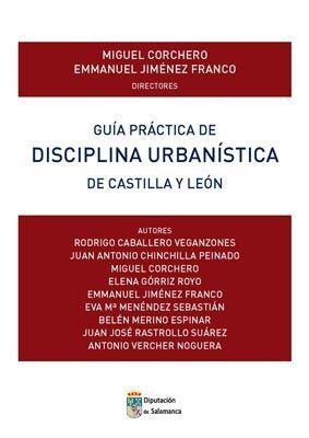 GUIA PRACTICA DE DISCIPLINA URBANISTICA DE CASTILLA Y LEON