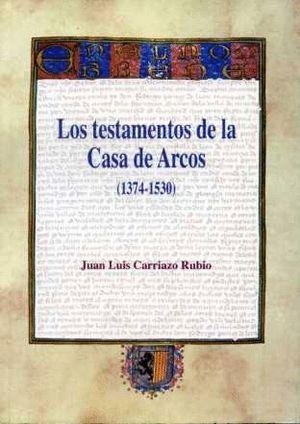 TESTAMENTOS DE LA CASA DE ARCOS, LOS