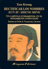 RECTIFICAR LOS NOMBRES XUN ZI / ZHENG MING