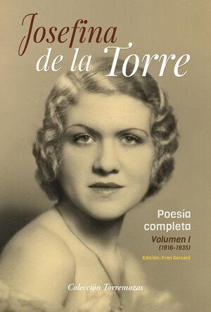 JOSEFINA DE LA TORRE. POESIA COMPLETA VOL.1
