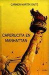 CAPERUCITA EN MANHATTAN (PREMIO NACIONAL LETRAS 1994)