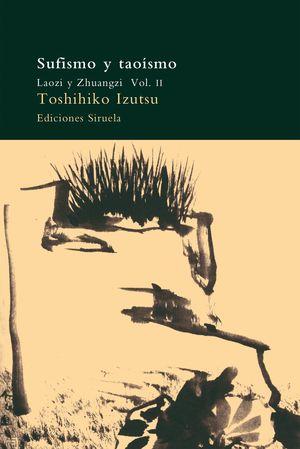 SUFISMO Y TAOISMO T.II. ESTUDIO COMPARATIVO DE CONCEPTOS COMPARAT