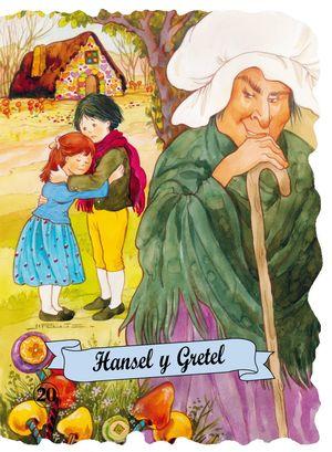 HANSEL Y GRETHEL. TROQUELADOS CLASICOS
