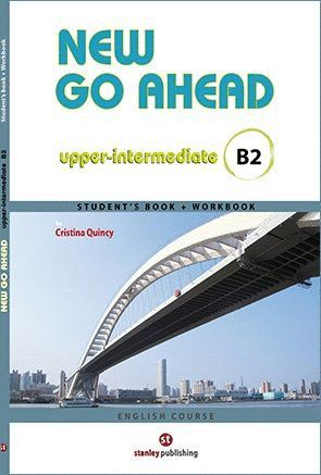 NEW GO AHEAD UPPER INTERMEDIATE B2. SB + WB