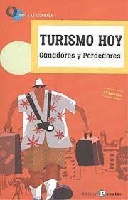 TURISMO HOY. GANADORES Y PERDEDORES
