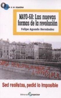 MAYO-68: LAS NUEVAS FORMAS DE LA REVOLUCION