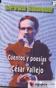 CUENTOS Y POESIAS DE CESAR VALLEJO
