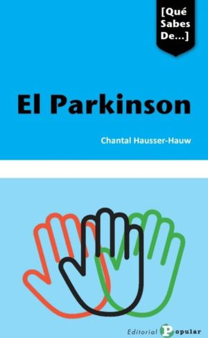 EL PARKINSON. QUE SABES DE...