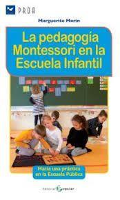 LA PEDAGOGIA MONTESSORI EN LA ESCUELA INFANTIL