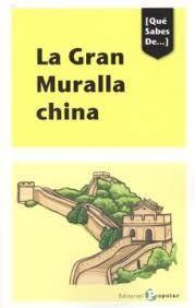 LA GRAN MURALLA CHINA. QUE SABES DE...