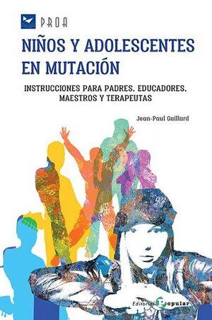 NIÑOS Y ADOLESCENTES  EN MUTACIÓN