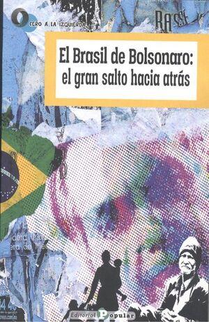 EL BRASIL DE BOLSONARO: EL GRAN SALTO HACIA ATRAS